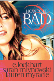 """Emily Lockhart """"How to Be Bad"""" New Book Release"""
