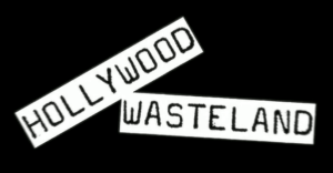 Hollywood Wasteland approaches…