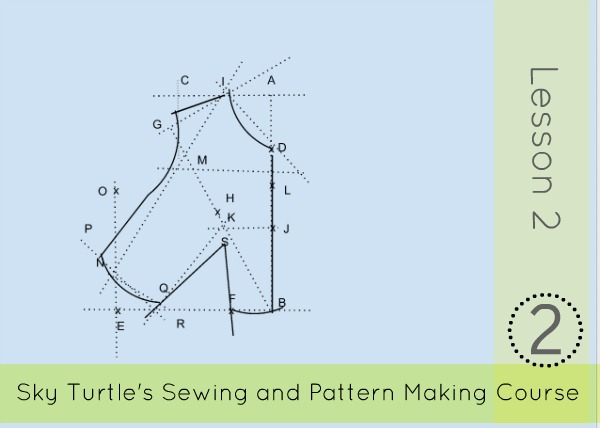 Sewing Course Lesson 2 How To Make A Basic Bodice Block Sky