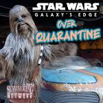 Galaxy's Edge Over Quarantine: NEW VIDEO