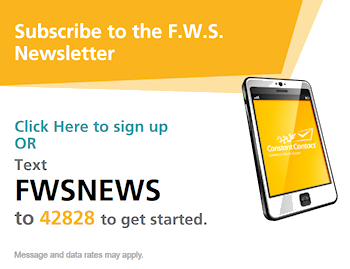 Subscribe to the F.W.S. Newsletter via Text