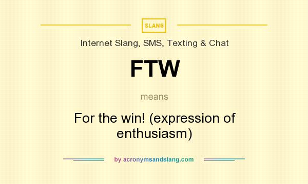 what does ftw mean