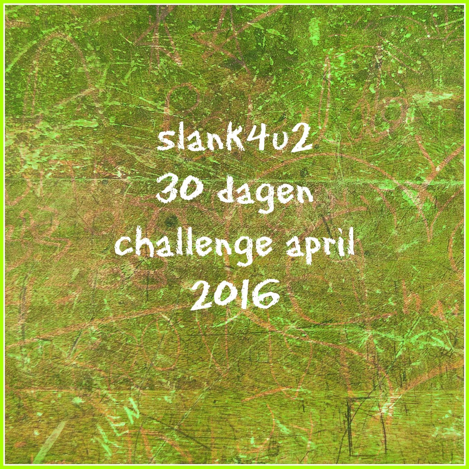 Challenge-30 dagen-april-2016-slank4u2