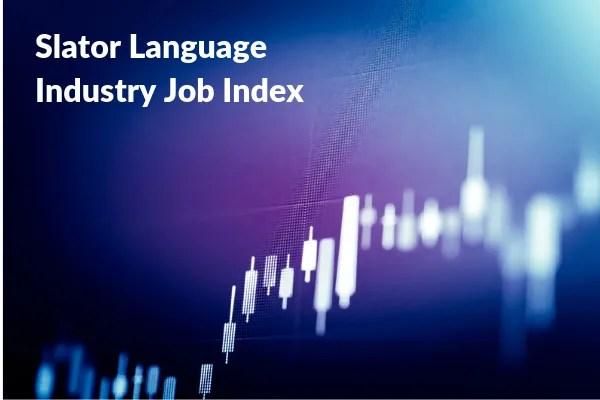 Slator Jobs Index Reaches New High in December 2018