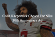 Colin Kaepernick Is A Face For Nike's 30th Anniversary Campaign