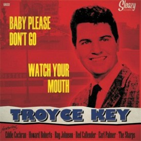 Baby Please Don't Go / Watch Your Mouth - Sleazy Records. S.L.