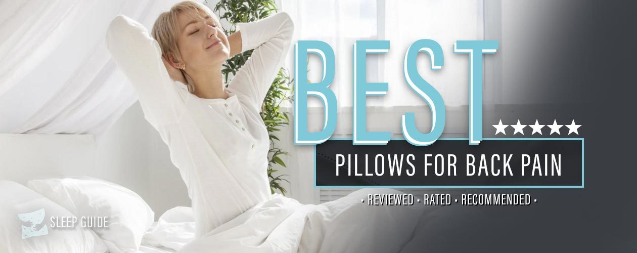 Best Pillow for Back Pain  2019 Reviews  Recommendations