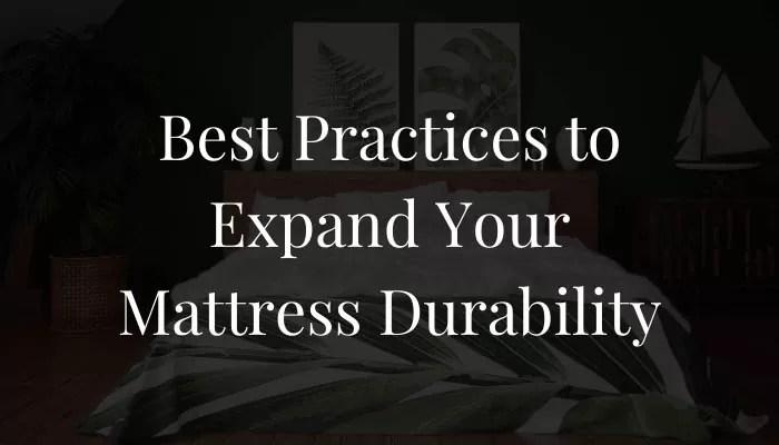 expand-mattress-durability