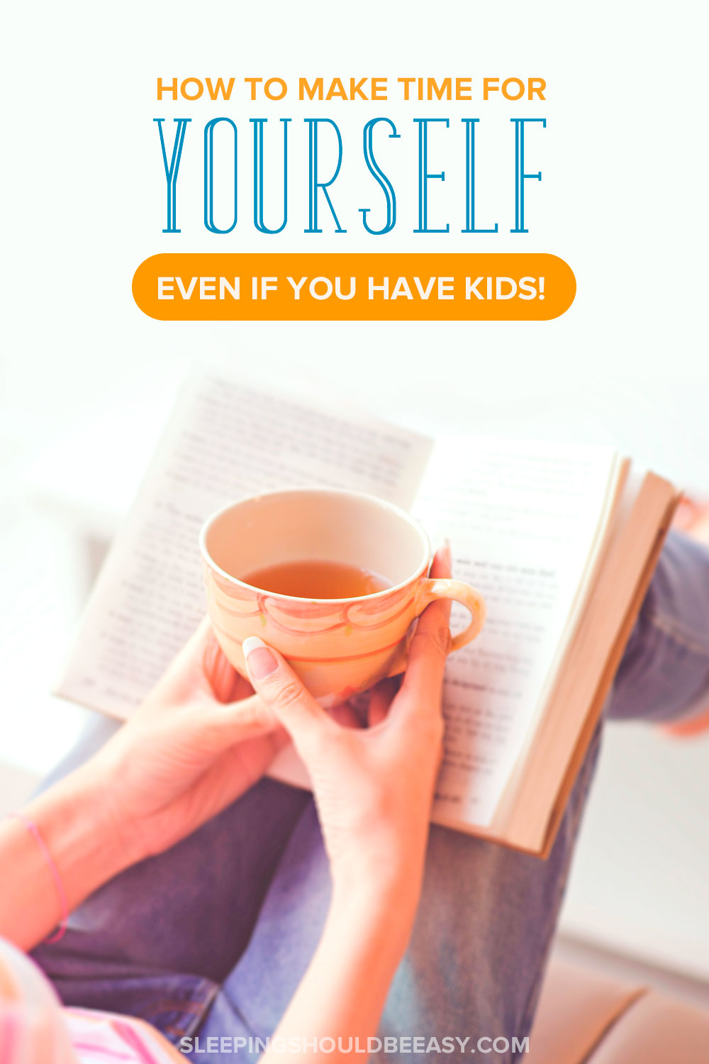 Moms, Here's How To Make Time For Yourself Even With Kids
