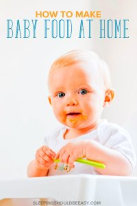 How to Make Baby Food at Home Easily and Conveniently