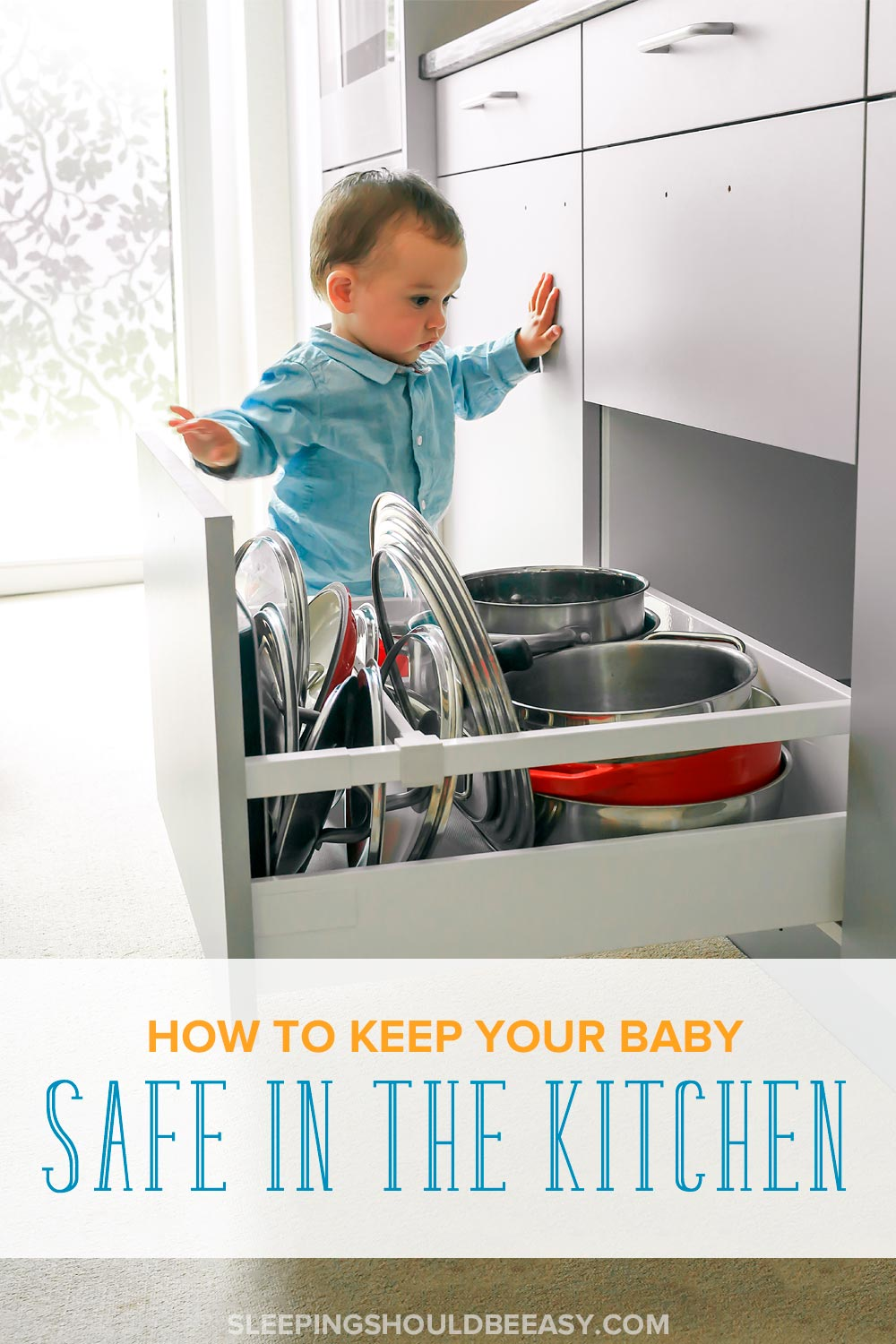 Baby Kitchen Safety How to Keep Your Child Safe