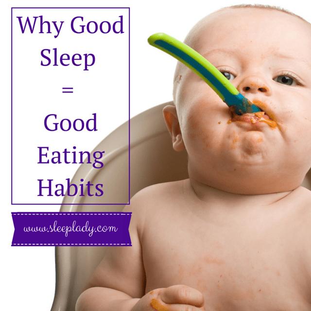 Good Eating Habits lead to good sleep habits