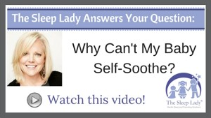 Question of the week_ Why Can't My Baby Self-Soothe?