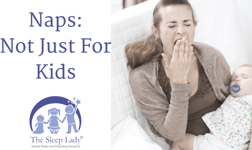 Naps: Not Just For Kids