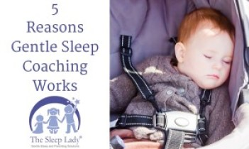 5 Reasons Gentle Sleep Coaching Works
