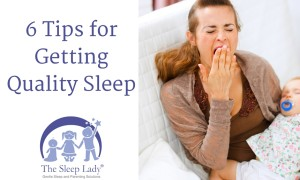 6 Tips for Getting Quality Sleep