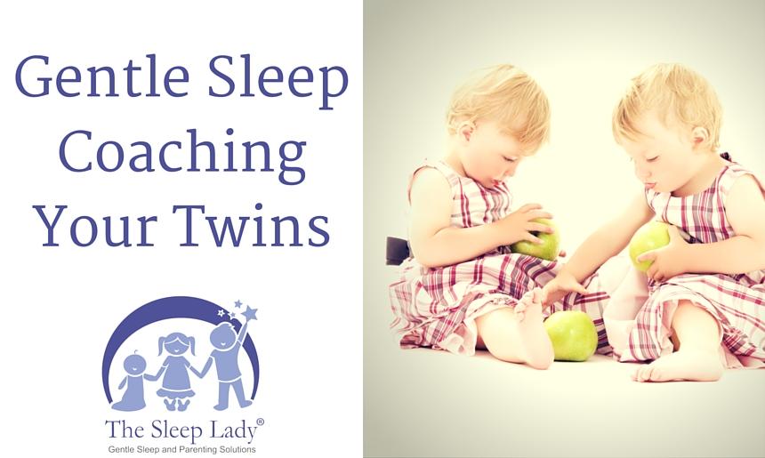 Gentle Sleep Coaching Your Twins