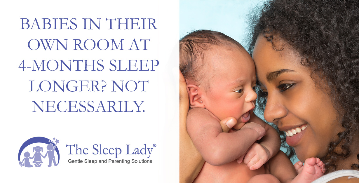 babies in their own room at 4 months sleep longer not necessarily