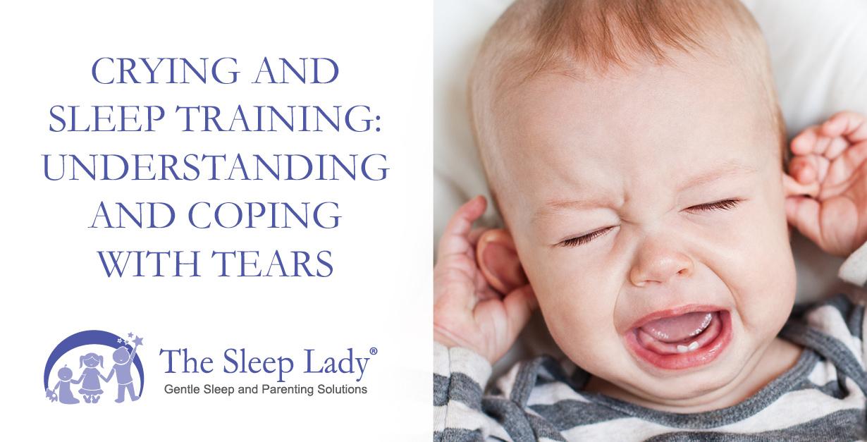 Crying And Sleep Training Understanding And Coping With Tears