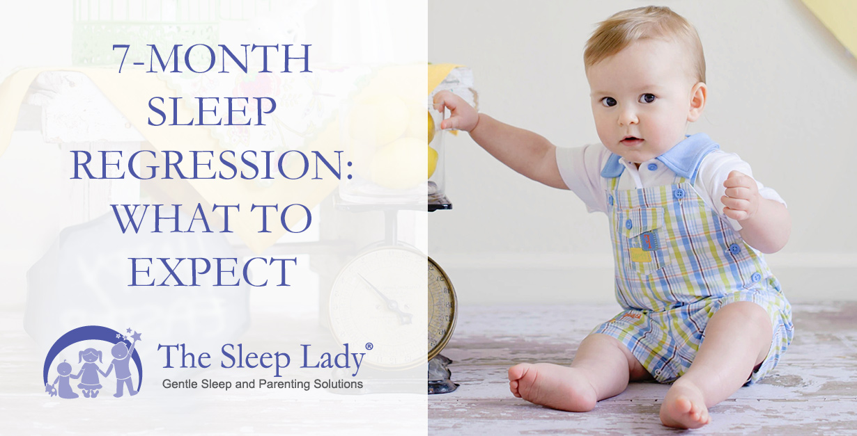 The 7 Month Sleep Regression --- What To Expect