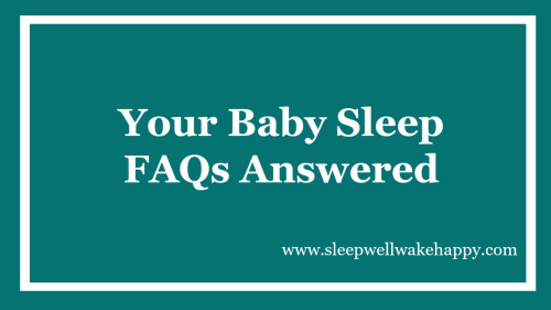 Your Baby Sleep FAQs