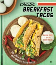 Austin Breakfast Tacos:: The Story of the Most Important Taco of the Day (American Palate)