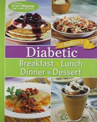 Diabetic 4 Cookbooks in 1: Breakfast, Lunch, Dinner, Desserts