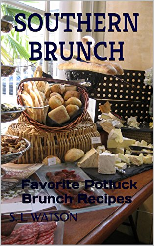 Southern Brunch: Favorite Potluck Brunch Recipes