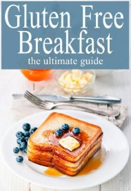 Gluten Free Breakfast :The Ultimate Guide