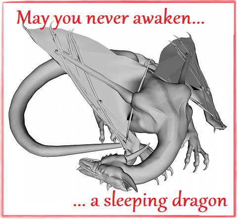 may-you-never-awaken-a-sleeping-dragon