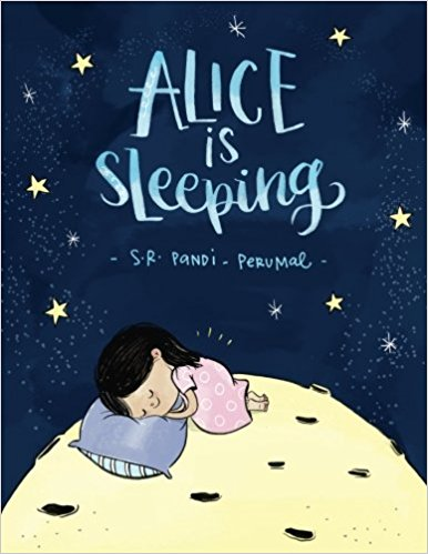 Alice is Sleeping by SR Pandi Perumal