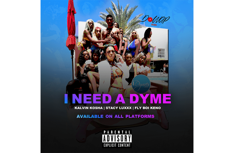 NEW SONG: I NEED A DYME