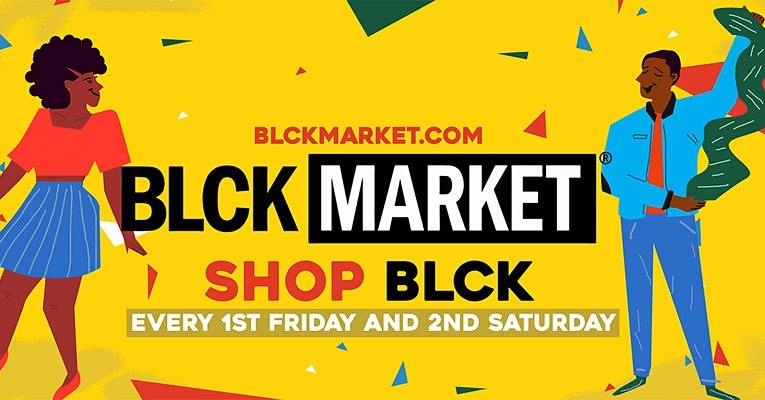 BLCK Market Houston – FIRST FRIDAY (4 Year Anniversary)