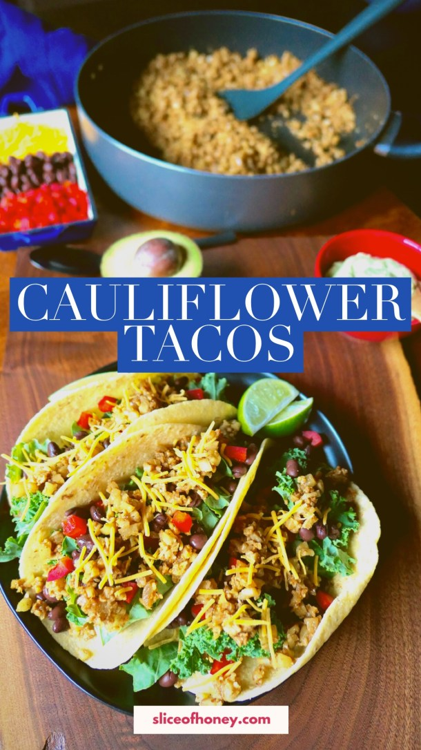 Cauliflower Tacos - Slice Of Honey Blog