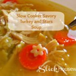 Homemade Savory Turkey and Stars Soup Recipe with Slow Cooker