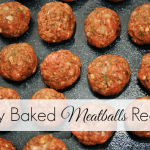 Easy Baked Meatballs Recipe – Oven-Baked & Homemade