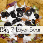 Healthy 7 Layer Bean Dip Recipe