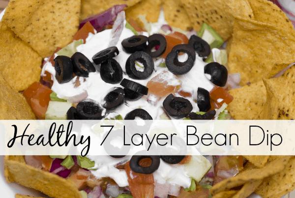 Healthy 7 Layer Bean Dip Recipe