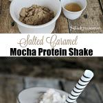 Salted Caramel Mocha Protein Shake Recipe