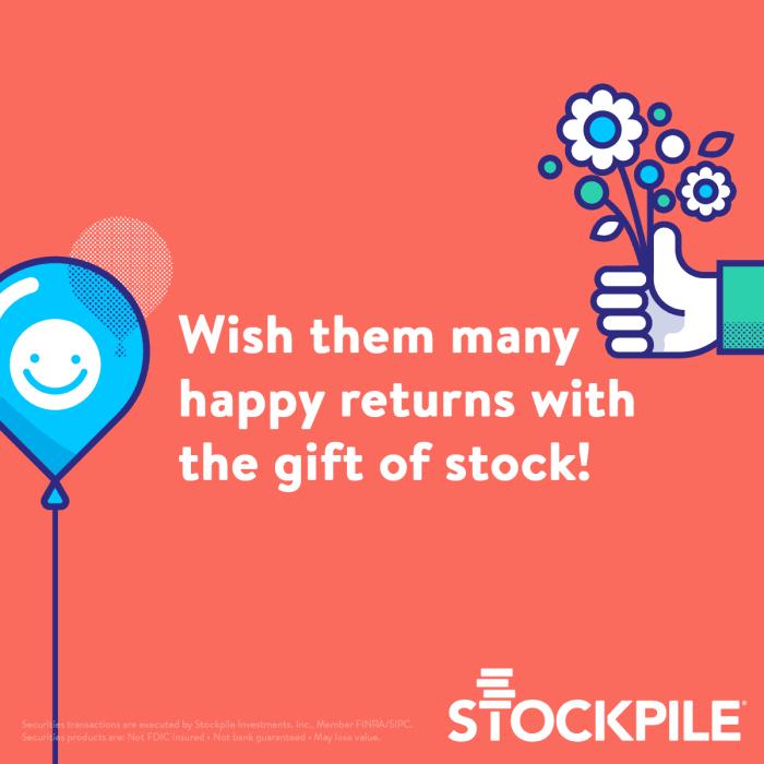 Stockpile Gift Shares of Stock
