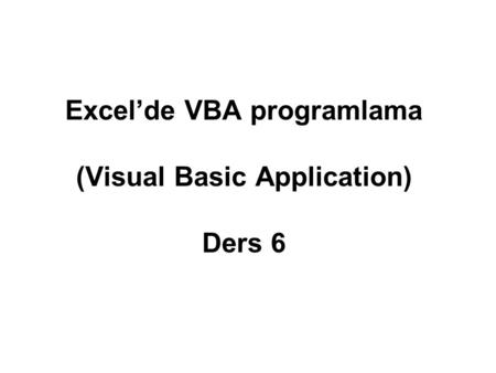 Excel'de VBA programlama (Visual Basic Application) Ders