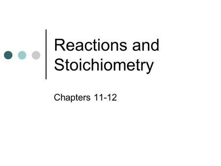 Chemical Reactions Honors Chemistry 1. Reactions and