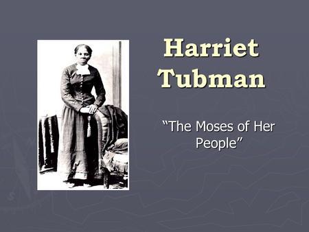 Image result for Harriet Tubman (born Araminta Ross,) (1820 –1913)