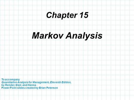 Chapter 3 To accompany Quantitative Analysis for