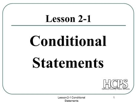 3.4 More on the Conditional. Converse, Inverse, and