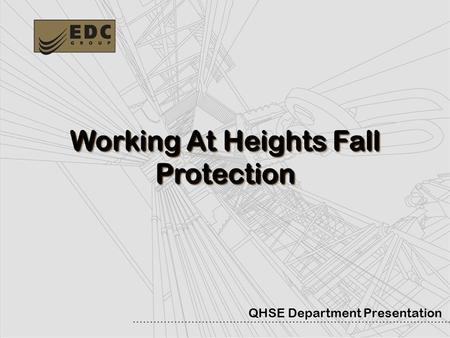 Fall Protection Basics Today We Will: Standards Hierarchy