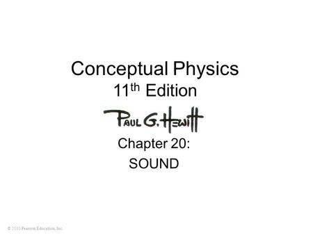 Hewitt/Suchocki/Hewitt Conceptual Physical Science Fourth