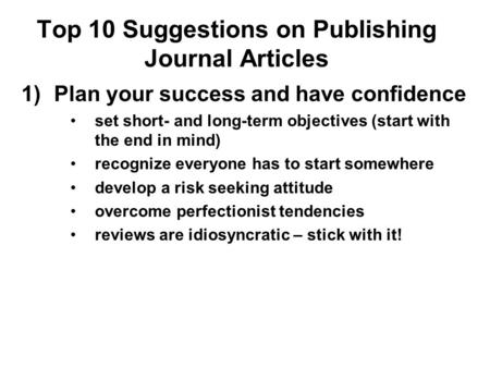 Publishing Strategies (and Tactics): (Some) Rules of the