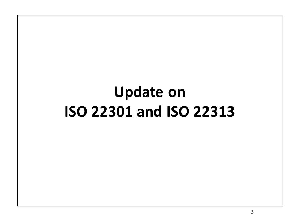 ISO and ISO Update Preparing for an Audit Using ISO