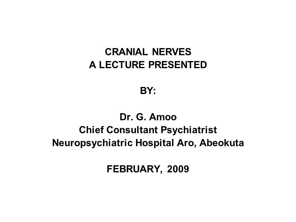 CRANIAL NERVES 12 pairs (I